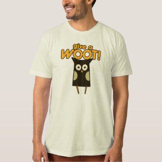 Give a Woot Hoot Owl Shirt