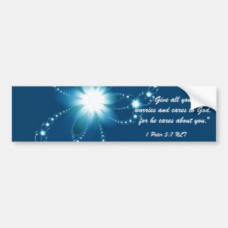 GIVE ALL YOUR WORRIES AND CARES... RELIGIOUS BUMPE BUMPER STICKER