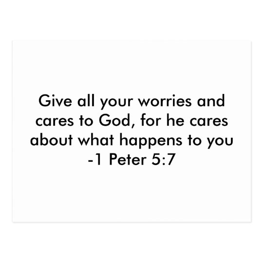 Give all your worries and cares to God, for he ... Postcard