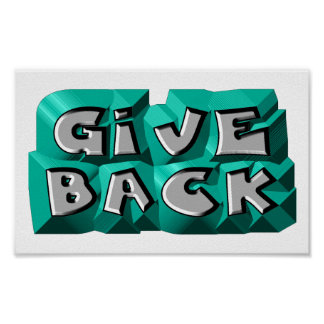 Give Back Posters