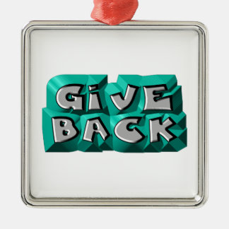 Give Back Square Metal Christmas Ornament