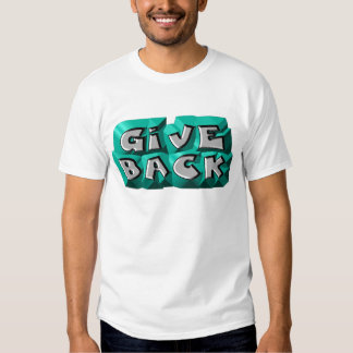 Give Back T Shirt