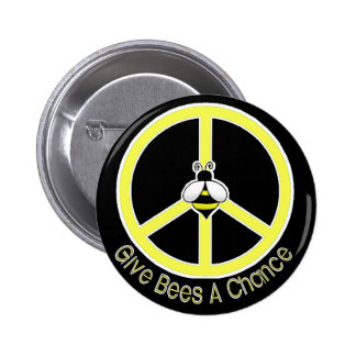 give bees a chance pinback button