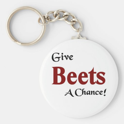 Give beets a chance basic round button keychain