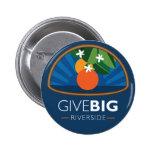 Give BIG Riverside Button