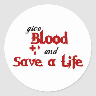 give Blood and Save a Life Sticker