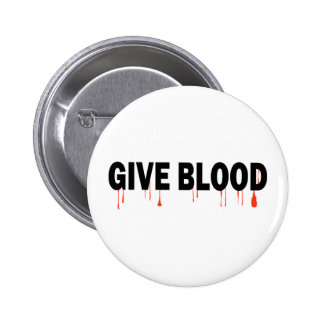 Give Blood (Blood) Pinback Button