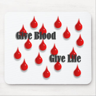 Give Blood Give Life Mouse Pad