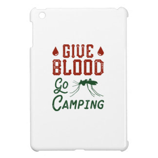 Give Blood Go Camping Case For The iPad Mini