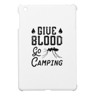 Give Blood Go Camping iPad Mini Cover