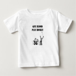 Give Blood Play Hockey Baby T-Shirt