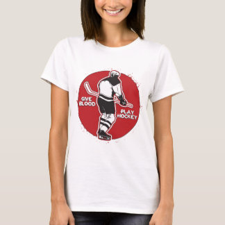 Give Blood Play Hockey T-Shirt