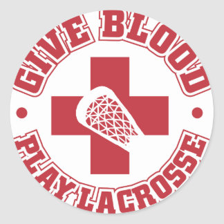 Give Blood, Play Lacrosse Classic Round Sticker