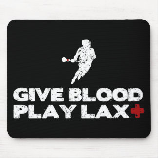 Give Blood, Play Lax Mousepad