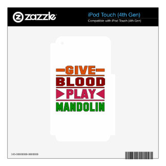 Give Blood Play mandolin. Skin For iPod Touch 4G