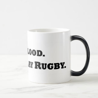 Give Blood. Play Rugby. 11 Oz Magic Heat Color-Changing Coffee Mug