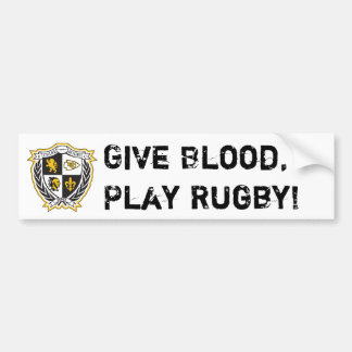 Give Blood, Play Rugby! Bumper Sticker