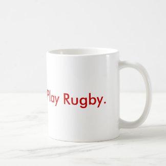 Give Blood.  Play Rugby. Coffee Mug