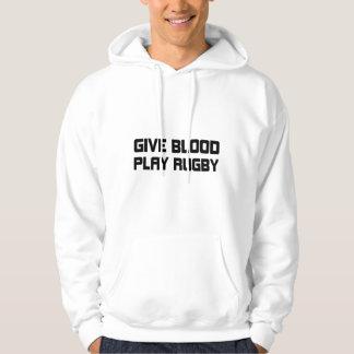 Give Blood,Play Rugby Hoodie