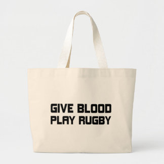 Give Blood,Play Rugby Large Tote Bag