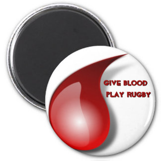 Give Blood, Play Rugby Magnet