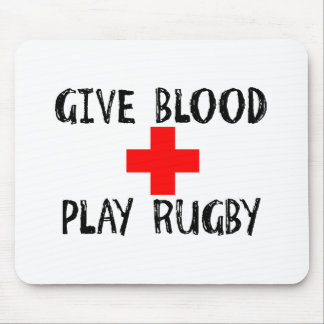 Give Blood, Play Rugby Mouse Pad