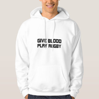 Give Blood,Play Rugby Sweatshirt