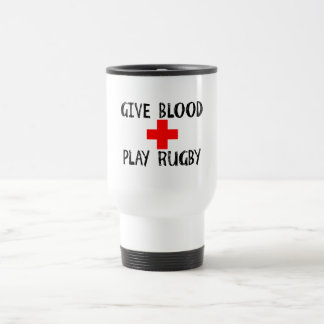 Give Blood, Play Rugby Travel Mug