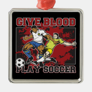 Give Blood Play Soccer Metal Ornament