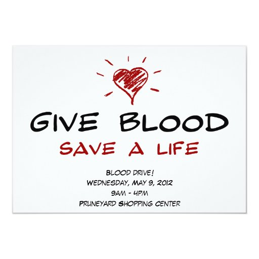 """Give Blood Save A Life Blood Drive Template 5"""" X 7 ..."""
