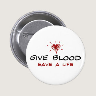 Give Blood Save A Life Button