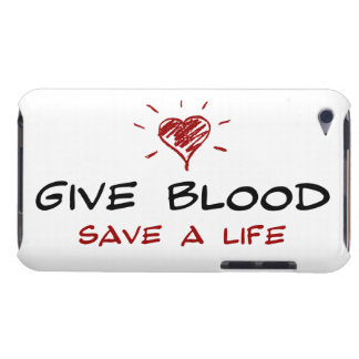 Give Blood Save A Life iPod Touch Case-Mate Case