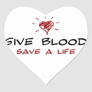 Give Blood Save A Life Stickers