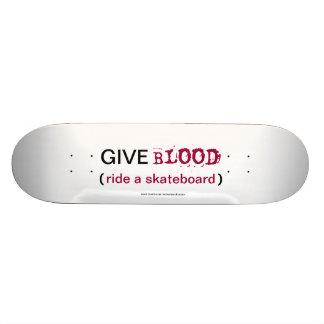 Give Blood Skateboard