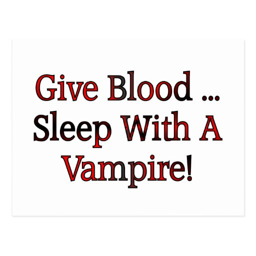 Give Blood ... Sleep With A Vampire Postcard