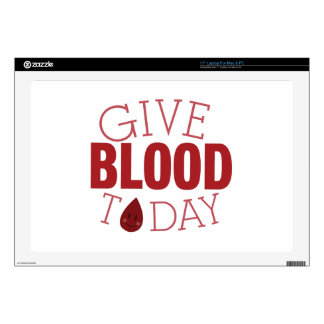 Give Blood Today Skins For Laptops