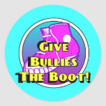 Give Bullies The Boot Official Product Round Sticker