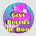 Give Bullies The Boot Product Round Stickers
