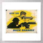 Give Em Both Barrels! Poster