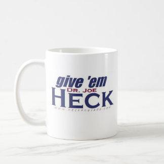 Give 'em Heck Coffee Mug