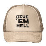 Give 'em Hell Trucker Hat