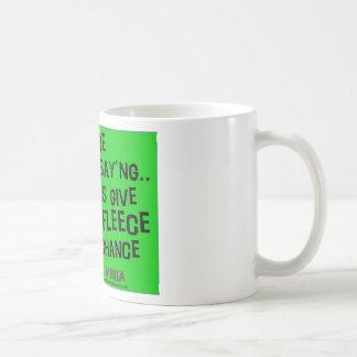 Give Fleece A Chance Coffee Mug