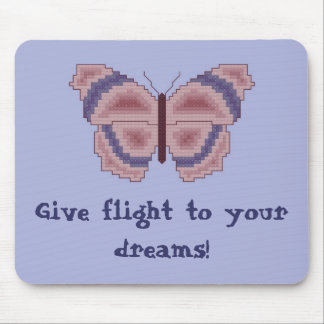 Give flight to your dreams! Butterfly Mousepad