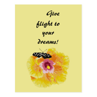 Give flight to your dreams! Butterfly Postcard