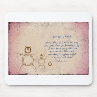 Give Glory to God Poem by Kathy Clark Mouse Pad