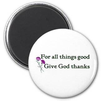 Give god thanks Christian sayings Magnet
