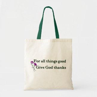 Give god thanks Christian sayings Tote Bag