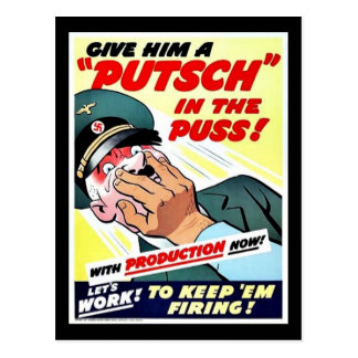 Give Him A Putsch In The Puss Postcard