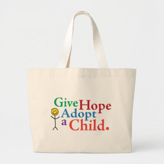 Give Hope Adopt a Child. Bags