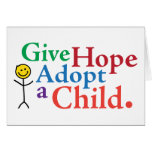 Give Hope Adopt a Child. Cards